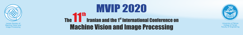 The 11th Iranian and the first International Conference on Machine Vision and Image Processing